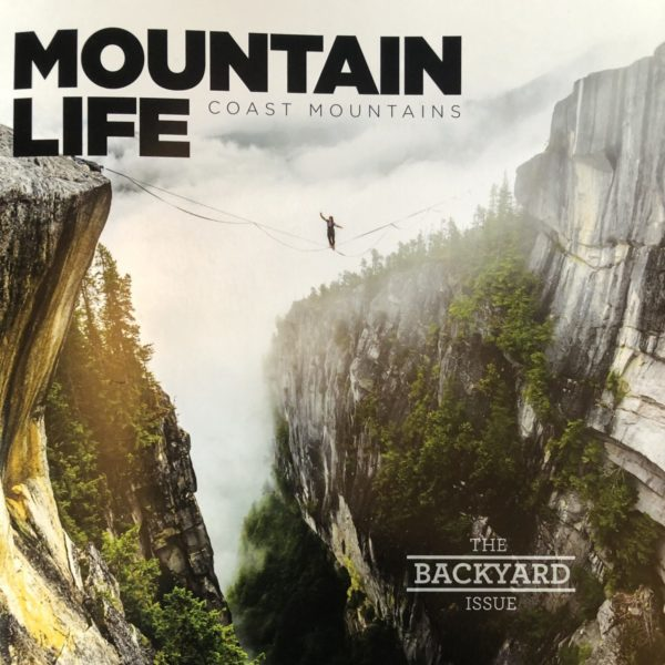 MOUNTAIN LIFE COAST MOUNTAINS Magazine